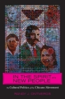 In the Spirit of a New People: The Cultural Politics of the Chicano Movement Cover Image