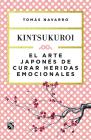 El Arte Japonés de Curar Heridas Emocionales: Kint Cover Image