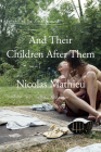 And Their Children After Them: A Novel Cover Image