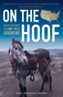 On the Hoof: A 3,800-Mile Adventure: Pacific to Atlantic Cover Image