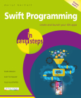 Swift Programming in Easy Steps: Develop IOS Apps - Covers IOS 12 and Swift 5 Cover Image