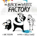 The Black and White Factory Cover Image