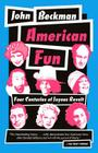 American Fun: Four Centuries of Joyous Revolt Cover Image