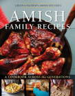 Amish Family Recipes: A Cookbook Across the Generations Cover Image