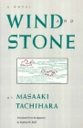 Wind and Stone (Rock Spring Collection of Japanese Literature) Cover Image
