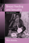 Breast Feeding and Sexuality: Behaviour, Beliefs and Taboos Among the Gogo Mothers in Tanzania (Fertility #5) Cover Image