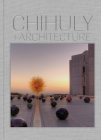Chihuly and Architecture Cover Image
