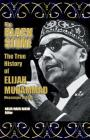 The True History Of Elijah Muhammad: The Black Stone Cover Image