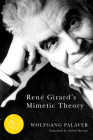 René Girard's Mimetic Theory (Studies in Violence, Mimesis & Culture) Cover Image