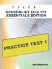 TExES Generalist Ec-6 191 Essentials Edition Practice Test 1 Cover Image