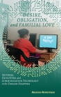 Desire, Obligation, and Familial Love: Mothers, Daughters, and Communication Technology in the Tongan Diaspora Cover Image