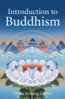 Introduction to Buddhism: An Explanation of the Buddhist Way of Life Cover Image