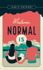 Whatever Normal Is Cover Image