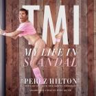 Tmi Lib/E: My Life in Scandal Cover Image