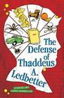 The Defense of Thaddeus A. Ledbetter Cover Image