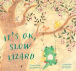 It's Ok, Slow Lizard Cover Image