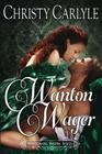 Wanton Wager: A Whitechapel Wagers Novella Cover Image