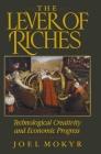 The Lever of Riches: Technological Creativity and Economic Progress Cover Image