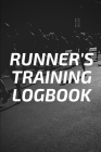 Runner's Training Logbook: Runners Training Log: Undated Notebook Diary 25 Week Running Log - Faster Stronger - Training Program 5 Month Record L Cover Image