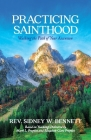 Practicing Sainthood: Walking the Path of Your Ascension Cover Image