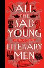 All the Sad Young Literary Men Cover Image