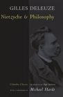 Nietzsche and Philosophy (European Perspectives: A Series in Social Thought & Cultural Criticism) Cover Image