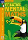Practise Mental Maths 9-10 Workbook Cover Image