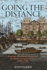 Going the Distance: Eurasian Trade and the Rise of the Business Corporation, 1400-1700 (Princeton Economic History of the Western World #82) Cover Image