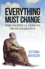 Everything must change: Philosophical lessons from lockdown Cover Image