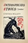 Interspecies Ethics (Critical Perspectives on Animals: Theory) Cover Image