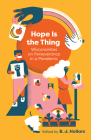 Hope is the Thing: Wisconsinites on Perseverance in a Pandemic Cover Image