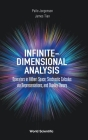 Infinite-Dimensional Analysis: Operators in Hilbert Space; Stochastic Calculus Via Representations, and Duality Theory Cover Image