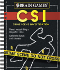 Brain Games Crime Scene Investigations: There's No Such Thing as the Perfect Crime. Gather the Clues & Crack the Case Cover Image