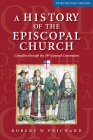 A History of the Episcopal Church - Third Revised Edition: Complete Through the 78th General Convention Cover Image