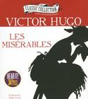 Les Miserables (Classic Collection (Brilliance Audio)) Cover Image