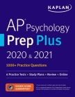 AP Psychology Prep Plus 2020 & 2021: 6 Practice Tests + Study Plans + Review + Online (Kaplan Test Prep) Cover Image
