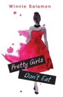 Pretty Girls Don't Eat Cover Image