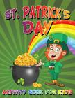 St. Patrick's Day Activity Book For Kids Cover Image