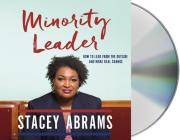 Minority Leader: How to Build Your Future and Make Real Change Cover Image