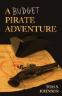 A Budget Pirate Adventure Cover Image