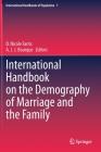 International Handbook on the Demography of Marriage and the Family (International Handbooks of Population #7) Cover Image