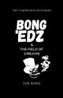 Bong 'Edz & the Field of Dreams Cover Image