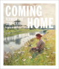 Coming Home: Flemish Art 1880-1930 Cover Image