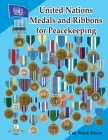 United Nations Medals and Ribbons for Peacekeeping Cover Image