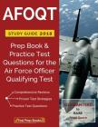 AFOQT Study Guide 2018: Prep Book & Practice Test Questions for the Air Force Officer Qualifying Test Cover Image