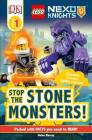 DK Readers L1: Lego Nexo Knights Stop the Stone Monsters! Cover Image