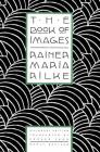 The Book of Images: Poems / Revised Bilingual Edition Cover Image