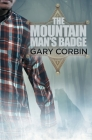 The Mountain Man's Badge (Mountain Man Mysteries #3) Cover Image