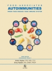 Food-Associated Autoimmunities: When Food Breaks Your Immune System Cover Image