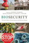 Biosecurity: The Socio-Politics of Invasive Species and Infectious Diseases Cover Image